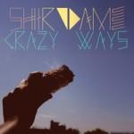 Shirodame Crazy Ways